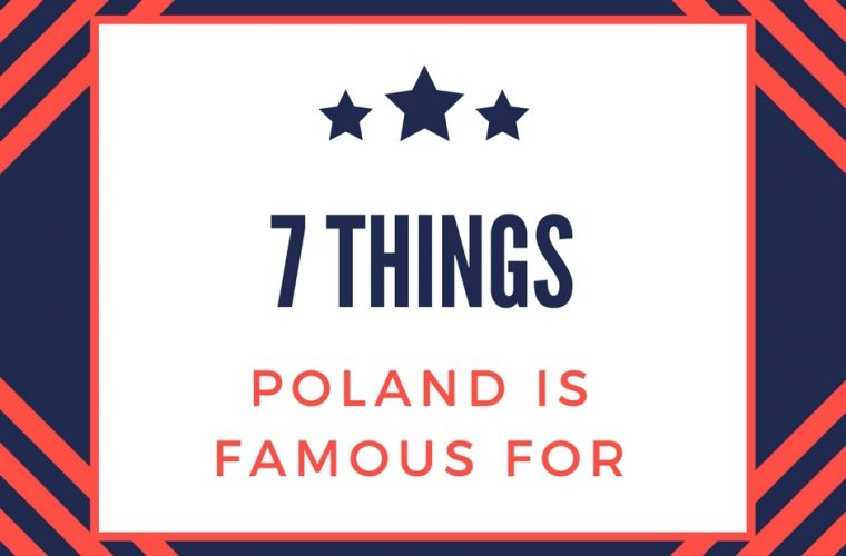 Poland_famous_for