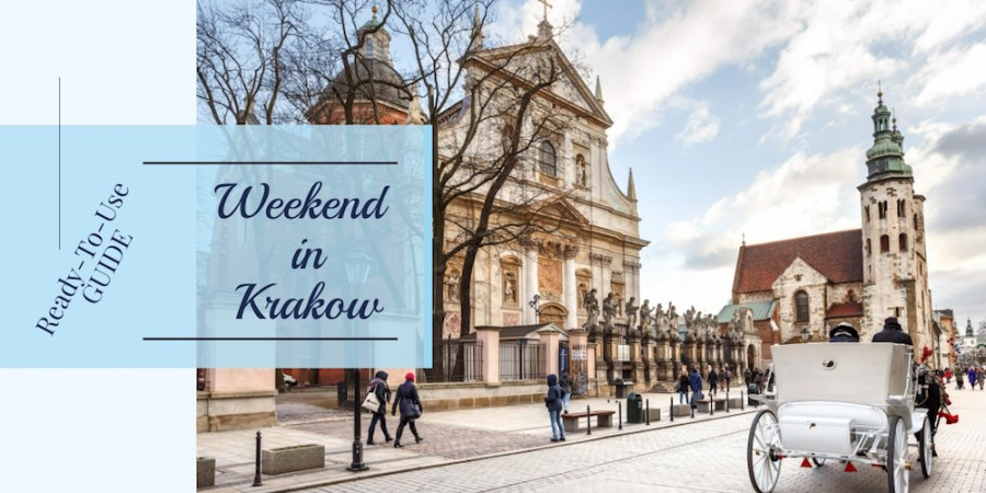 3 Days in Krakow: Ready-to-Use Guide for Weekend in Krakow